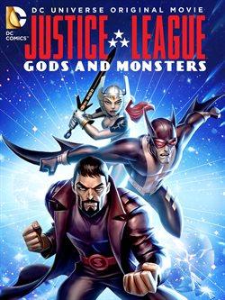 Liga Sprawiedliwości: Bogowie i potwory
