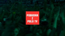 Pobudka z Polo tv!