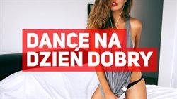 Dance na dzień dobry